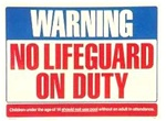 No Lifeguard Pool Sign